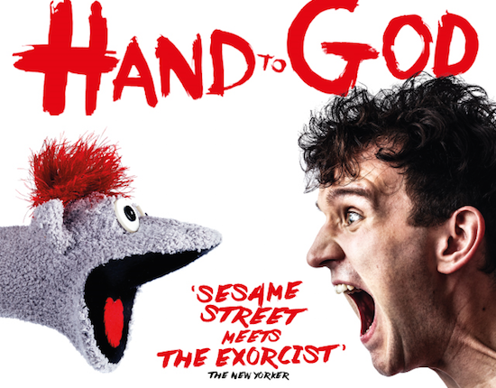 HAND TO GOD (now playing in London!)